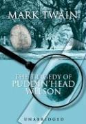 The Tragedy of Pudd'nhead Wilson - Twain, Mark