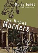 The Nanny Murders - Jones, Merry Bloch