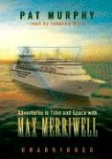 Adventures in Time and Space with Max Merriwell - Murphy, Pat