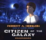 Citizen of the Galaxy - Heinlein, Robert A.