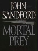 Mortal Prey - Sandford, John