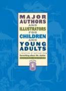 Major Authors and Illustrators for Children and Young Adults: 8 Volume Set (Major Authors & Illustrators for Children & Young Adults (8 Vols))