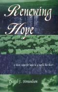 Renewing Hope: Is There Room for Hope in a World Like This? - Simundson, Daniel J.