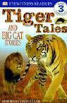 Tiger Tales: And Big Cat Stories - Chancellor, Deborah
