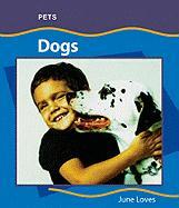 Dogs (Pets) - Loves, June