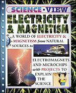 Electricity & Magnetism (Science View) - Parker, Steve