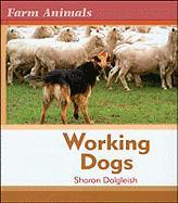 Working Dogs - Dalgleish, Sharon