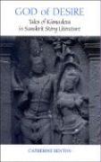 God of Desire: Tales of Kamadeva in Sanskrit Story Literature
