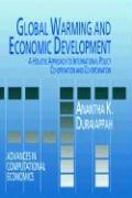 Global Warming and Economic Development - Duraiappah, A. K.