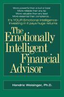 The Emotionally Intelligent Financial Advisor - Weisinger, Hendrie Davis