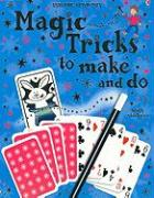 Magic Tricks to Make and Do [With Stickers] - Denne, Ben
