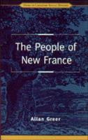People of New France - Greer, Allan