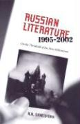 Russian Literature, 1995-2002: On the Threshold of a New Millennium - Shneidman, N. N.; Shneidman, Norman N.