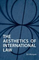 The Aesthetics of International Law - Morgan, Ed
