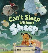 Can't Sleep Without Sheep - Hill, Susanna Leonard