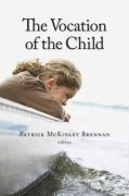The Vocation of the Child