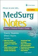 MedSurg Notes: Nurse's Clinical Pocket Guide - Hopkins, Tracey; Myers, Ehren
