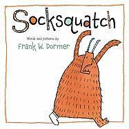 Socksquatch - Dormer, Frank W.