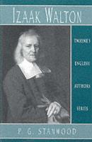 English Authors Series: Isaak Walton - Stanwood, P. G.