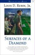Surfaces of a Diamond - Rubin, Louis Decimus, Jr.