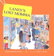 Laney's Lost Momma - Hamm, Diane Johnston