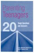 Parenting Teenagers: 20 Tough Questions and Answers - Davitz, Lois Leiderman; Davitz, Joel R.