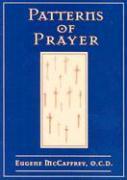 Patterns of Prayer - McCaffrey, Eugene