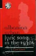 Albanian Urban Lyric Song in the 1930s - Koco, Eno; Koo, Eno
