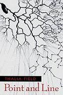 Point and Line - Field, Thalia
