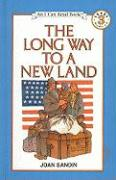 The Long Way to a New Land - Sandin, Joan