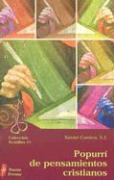 Popurri de Pensamientos Cristianos: Coleccion Semillas 11 - Cuenca, Xavier