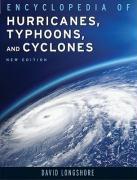 Encyclopedia of Hurricanes, Typhoons, and Cyclones - Longshore, David