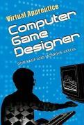 Computer Game Designer - Rauf, Don; Vescia, Monique
