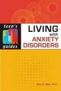 Living with Anxiety Disorders - Miller, Allen R.