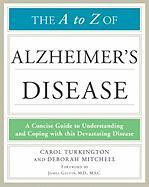 The A to Z of Alzheimer's Disease - Turkington, Carol; Mitchell, Deborah