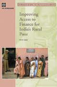 Improving Access to Finance for India's Rural Poor - Basu, Priya