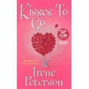 Kisses to Go - Peterson, Irene