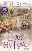 Ever My Love - Craig, Gretchen