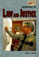 Working in Law and Justice - Davis, Mary L.