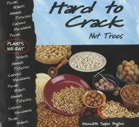 Hard to Crack: Nut Trees - Hughes, Meredith Sayles