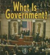 What Is Government? - Kishel, Ann-Marie
