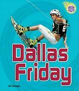 Dallas Friday - Savage, Jeff