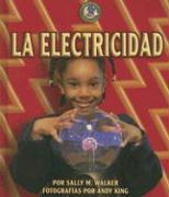 La Electricidad - Walker, Sally M.