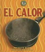El Calor - Walker, Sally M.