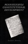 Pennsylvania Constitutional Development - Branning, Rosalind L.