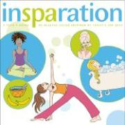 Insparation: A Teen's Guide to Healthy Living Inspired by Today's Top Spas - Sammons, Mary Beth; Moss, Samantha