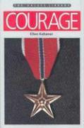Courage - Kahaner, Ellen