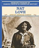 Nat Love: African American Cowboy - Penn, Sarah
