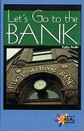 Let's Go to the Bank - Smith, Kathy