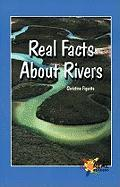 Real Facts about Rivers - Figorito, Christine